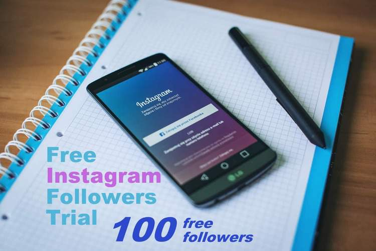 Free Instagram Followers Trial - 100 Free Followers